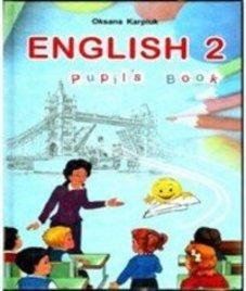 ГДЗ з англійської мови 2 клас. Підручник О.Д. Карпюк (2012 рік)
