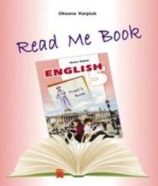 ГДЗ з англійської мови 5 клас. Книга для читання О.Д. Карпюк (2013 рік)