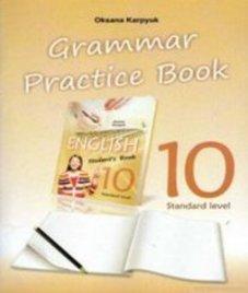 ГДЗ з англійської мови 10 клас. (Зошит з граматики) О.Д. Карпюк (2018 рік)