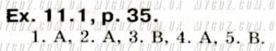 ГДЗ ex11.1p35 до підручника з англійської мови Биркун 8 клас